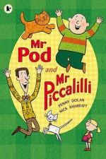 Mr Pod And Mr Piccalilli - Penny Dolan, Nick Sharratt