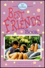 The Ultimate Best Friends Book - Sharon McCoy, Sheryl Scarborough, Roxanne Camron
