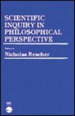 Scientific Inquiry in Philosophical Perspective - Nicholas Rescher, Gerald Massey, Wilfrid Sellars, James E. McGuire, Merrilee H. Salmon, Kenneth F. Schaffner