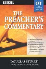 Preacher's Commentary, Vol. 20: Ezekiel - Douglas Stuart