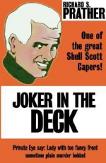 Joker in the Deck - Richard S. Prather