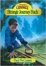 Strange Journey Back - Paul McCusker