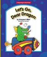 Let's Go, Dear Dragon - Margaret Hillert