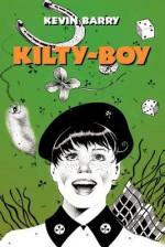Kilty-Boy - Kevin Barry