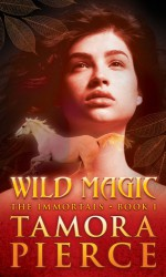 Wild Magic - Tamora Pierce