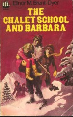 The Chalet School and Barbara - Elinor M. Brent-Dyer