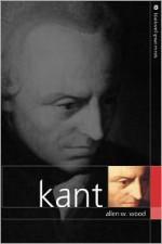 Kant - Allen W. Wood
