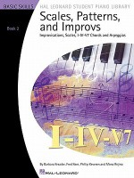 Scales, Patterns and Improvs - Book 2 - Barbara Kreader, Fred Kern, Phillip Keveren, Mona Rejino