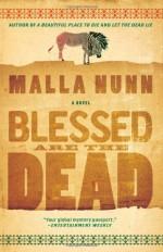Blessed Are the Dead - Malla Nunn