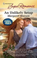 An Unlikely Setup - Margaret Watson