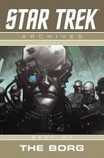 Star Trek Archives: Best of the Borg (Star Trek Archives, #2) - Michael Jan Friedman, Paul Jenkins, Peter Krause