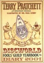 Discworld Fools' Guild Diary 2001 - Terry Pratchett, Stephen Briggs, Paul Kidby