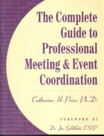 Complete Guide to Professional Meeting and Event Co-Ordination - Catherine Price