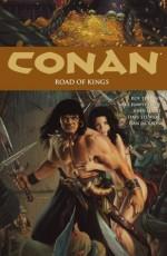 Conan Volume 11: Road of Kings (Conan (Graphic Novels)) - Roy Thomas, Mike Hawthorne (Pencillers), John Lucas, Jason Gorder, Dave Stewart, Dan Jackson, Doug Wheatley