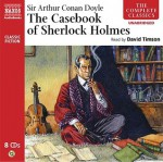 The Complete Casebook of Sherlock Holmes - David Timson, Arthur Conan Doyle