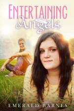 Entertaining Angels - Emerald Barnes