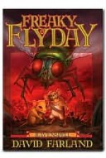Freaky Flyday - David Farland, Dave Wolverton