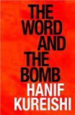 The Word and the Bomb - Hanif Kureishi, Simon Trussler