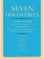 Seven Discoveries: The Paris Review Presents Seven Winners of the Plimpton Prize - The Paris Review