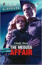 The Medusa Affair - Cindy Dees