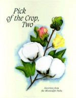 Pick of the Crop, Two - Barry McWilliams, Kathryn Purcell, Bern Keating