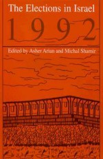 Elections in Israel 1992 - Asher Arian, Michal Shamir
