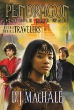 The Travelers: Book Three - Walter Sorrells, D.J. MacHale