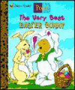 The Very Best Easter Bunny Storybook - Josie Yee, Ann Braybooks, Ann Baybrooks, A.A. Milne