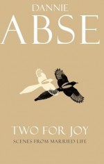 Two for Joy - Dannie Abse