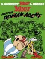 Asterix and the Roman Agent - René Goscinny, Albert Uderzo