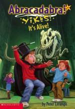Yikes! It's Alive! - Peter Lerangis, Jim Talbot