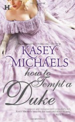 How to Tempt a Duke - Kasey Michaels