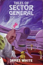 Tales of Sector General - James White