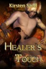 Healer's Touch - Kirsten Saell