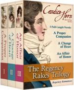 The Regency Rakes Trilogy (Boxed Set of 3 Regency Romances) - Candice Hern