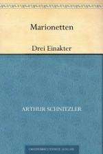 MarionettenDrei Einakter (German Edition) - Arthur Schnitzler