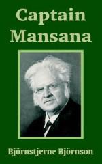 Captain Mansana - Bjørnstjerne Bjørnson
