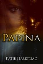 Papina - Katie Hamstead