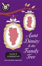 Aunt Dimity and the Family Tree - Nancy Atherton