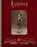 Alphabetabum - Chris Raschka, Vladimir Radunsky