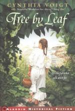 Tree by Leaf - Cynthia Voigt, Suzanne Duranceau
