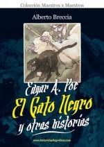 Edgar A. Poe: El gato negro y otras historias - Alberto Breccia, Edgar Allan Poe, Guillermo Saccomanno, Fernando Ariel García
