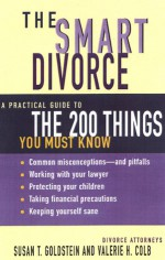 Smart Divorce - Susan T. Goldstein