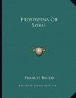 Proserpina or Spirit - Francis Bacon