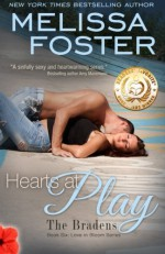 Hearts at Play (Love in Bloom: The Bradens, Book 6) Contemporary Romance (Volume 6) - Melissa Foster