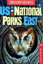 Insight Guide US National Parks East (Insight Guides-USA) - John Gattuso, Insight Guides