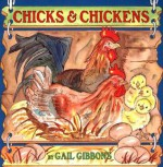 Chicks & Chickens - Gail Gibbons