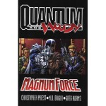 Quantum and Woody: Magnum Force - Christopher J. Priest