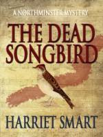 The Dead Songbird - Harriet Smart