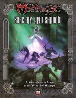 Midnight: Sorcery & Shadow - Will Hindmarch